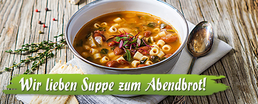 Thema der Woche: Wir lieben Suppe zum Abendbrot!