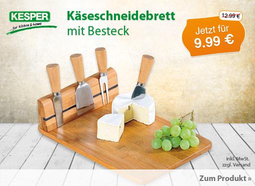 Angebot: Kesper Käseschneidebrett mit Besteck; Streichpreis: 12,99 Euro, Angebotspreis: 9,99 Euro, inkl. MwSt. zzgl. Versand