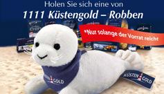 Aktion: Holen Sie sich eine von 1.111 Küstengold-Robben