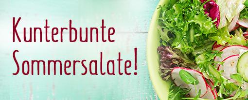 Thema der Woche: Sommersalate - für leckere Rezepte und Produkte hier klicken.