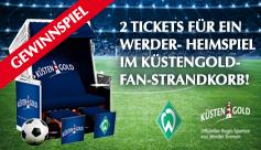 Gewinnspeil: je 2 Tickets für ein Werder-Heimspiel im Weser-Stadion mit Sitzplätzen im Küstengold-Fan-Strandkorb gewinnen