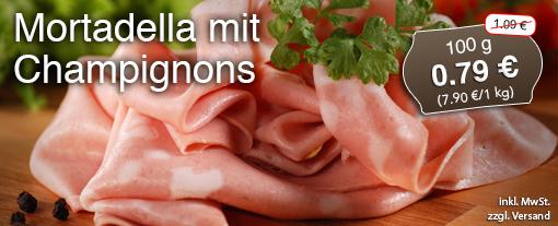Angebot: Mortadella, 100 g, Streichpreis:  1,09 Euro, Angebotspreis: 0,79 Euro, inkl. MwSt., zzgl. Versand
