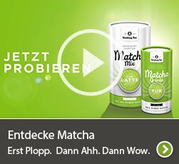 Erleben Sie Matcha ganz neu - hier klicken und Video sehen.