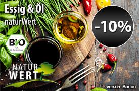 Angebot: 10% auf NaturWert Bio Essig und Öle - zum Bestellen hier klicken