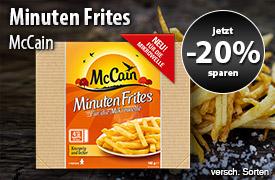 Angebot: 20% auf Mc Cain, Neu: McCain Minuten Frites - zum Bestellen hier klicken.