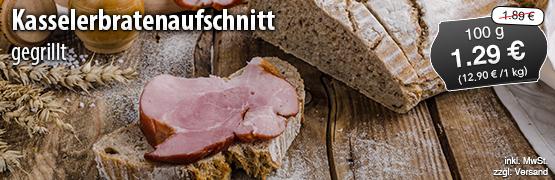 Angebot: Kasselerbratenaufschnitt, 100g, Streichpreis 1,89 Euro, Angebotspreis 1,29 Euro, zzgl. Versand,inkl. MwSt. - zum Bestellen hier klicken