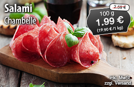 Angebot: Chambelle Salami, 100g, Streichpreis 2,59 Euro, Angebotspreis 1,99 Euro, zzgl. Versand, inkl. MwSt. - zum Bestellen hier klicken