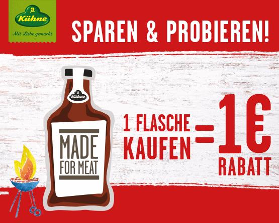 Kaufen Sie einen Kühne Made for Meat Artikel und Sie erhalten 1 Euro Probierrabatt  - zum Bestellen hier klicken!
