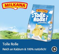 Milkana Tolle Rolle - Reich an Kalzium und 100 Prozent natürlich!