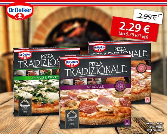 Angebot: Dr. Oetker Tradizionale Pizza, ab 320 g, Streichpreis: 2,99 Euro, Angebotspreis: 2,29 Euro, inkl. MwSt., zzgl. Versand  - zum Bestellen hier klicken!