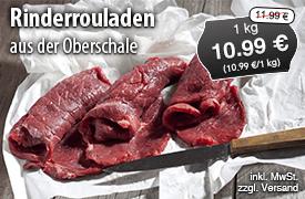 Angebot: Rinderroulade aus der Oberschale, 1 kg, Streichpreis 11,99 Euro, Angebotspreis 10,99 Euro, zzgl. Versand,inkl. MwSt. - zum Bestellen hier klicken