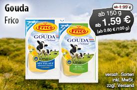 Angebot: Frico Gouda, verschiedene Sorten, Streichpreis ab 3,49 Euro, Aktionspreis ab 1,59 Euro, inkl. MwSt., zzgl. Versand - zum Bestellen hier klicken!