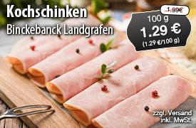 Angebot: Binckebank Landgrafen Kochschinken, 100g, Streichpreis 1,99 Euro, Angebotspreis 1,29 Euro, zzgl. Versand, inkl. MwSt. - zum Bestellen hier klicken