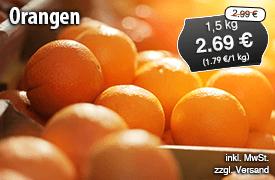 Orangen, 1,5kg, Streichpreis: 2,99 Euro, Angebotspreis: 2,69 Euro, inkl. MwSt., zzgl. Versand - zum Bestellen hier klicken!