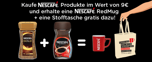 Kaufe Nescafé Produkte im Wert von 9 Euro und erhalte eine Nescafé RedMug und eine Stofftasche gratis