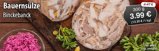 Angebot: Binckebanck Bauernsülze, 300g, Streichpreis 4,47 Euro, Angebotspreis 3,99 Euro, zzgl. Versand, inkl. MwSt. - zum Bestellen hier klicken
