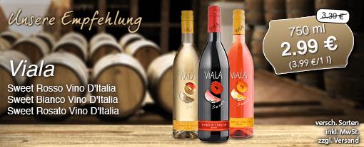 Wein des Monats. Viala Sweet Vino D'Italia (750 ml), verschiedene Sorten, Streichpreis 3,39 Euro, Aktionspreis 2,99 Euro, inkl. MwSt., zzgl. Versand