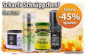 Scharfe Schnäppchen: Bis zu 45% - Just spices, Goutess, Schuhbeck, Weber, Easy Gourmet und mehr... - zum Bestellen hier klicken