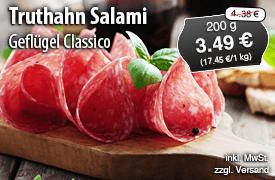 Angebot: Geflügel ClassicoTruthahn Salami, Streichpreis 4,38 Euro, Angebotspreis 3,49 Euro, zzgl. Versand, inkl. MwSt. - zum Bestellen hier klicken