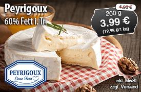 Angebot: Peyrigoux 60% Fett i.Tr., 200 g, Streichpreis 4,98 Euro, Angebotspreis 4,19 Euro, zzgl. Versand, inkl. MwSt. - zum Bestellen hier klicken