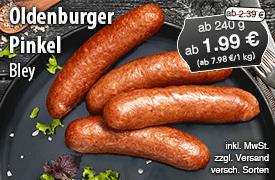 Angebot: Bley Pinkel, ab 240g, Angebotspreis: ab 1,99 Euro, Steichpreis: ab 2,39 Euro, zzgl. Versand, inkl. MwSt., versch. Sorten - zum Bestellen hier klicken