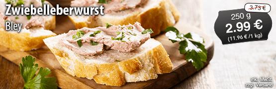 Angebot: Bley Zwiebelleberwurst, 250g Streichpreis 3,73 Euro, Angebotspreis 2,99 Euro, zzgl. Versand, inkl. MwSt. - zum Bestellen hier klicken