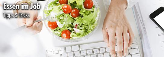 Ernährung im Job! - für Tipps und Tricks hier klicken!