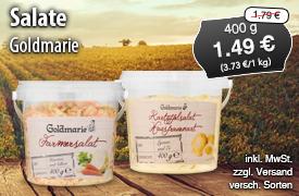 Angebot: Goldmarie Salate, 400g, Angebotspreis: 1,39 Euro; Streichpreis 1,79 Euro, inkl. MwSt. zzgl. Versaand, versch. Sorten - zum Bestellen hier klicken!