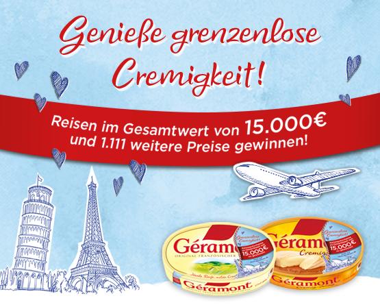 Jetzt mit Géramont einen Reisegutschein im Wert von 15.000 Euro gewinnen - zum Bestellen hier klicken