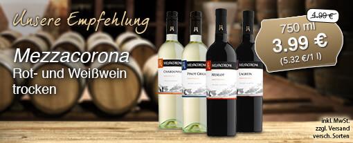 Wein des Monats: Mezzacorona Wein, verschieden Srten (750 ml), Streichpreis 4,99 Euro, Aktionspreis 3,99 Euro, inkl. MwSt., zzgl. Versand