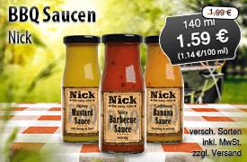 Angebot: Nick BBQ Saucen, 140 ml, Angebotspreis: 1,59 Euro, Streichpreis: 1,99 Euro, zzgl. Versand, inkl. MwSt., versch. Sorten - Zum Bestellen hier klicken