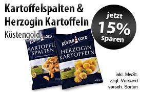 Angebot: Sparen Sie 15 Prozent auf Kuestengold Kartoffelspalten und Herzogin Kartoffeln - Zum Bestellen hier klicken