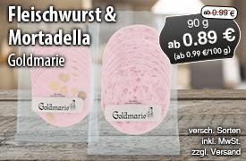 Angebot: Goldmarie Fleischwurst und Mortadella, 90 g, Angebotspreis ab 0,89 Euro, Streichpreis ab 0,99 Euro, zzgl. Versand, inkl. MwSt., versch. Sorten - zum Bestellen hier klicken