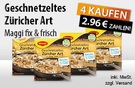 Angebot: Kaufe 4 Maggi fix und frisch Geschnetzeltes Zuericher Art und Zahle nur 2,96 Euro - zum Bestellen hier klicken