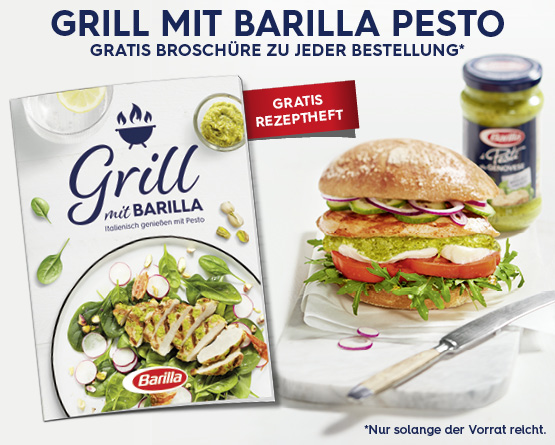 Beilage: Gratis Broschuere zu jeder Bestellung. Grill mit Barilla Pesto - Zum Bestellen hier klicken