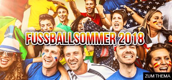Fussballsommer 2018 - Zum Thema hier klicken