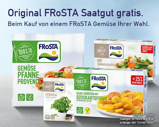 Zugabe: Original Frosta Saatgut gratis. Beim Kauf von einem Frosta Gemuese Ihrer Wahl. - Zum Bestellen hier klicken