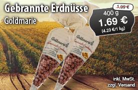 Angebot: Goldmarie Erdnuesse, 400 g, Angebotspreis: 1,69 Euro, Streichpreis: 1,99 Euro, zzgl. Versand, inkl. MwSt. - zum Bestellen hier klicken