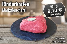 Marktfleischerei Rinderbraten, 835 g, Preis: 9,10 Euro, zzgl. Versand, inkl. MwSt. - zum Bestellen hier klicken