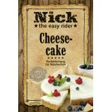 Nick The Easy Rider Cheesecake