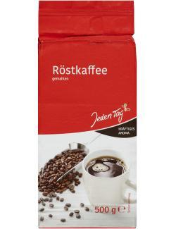 Jeden Tag Röstkaffee gemahlen kräftig
