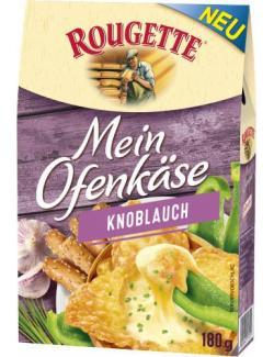 Rougette Mein Ofenkäse Knoblauch